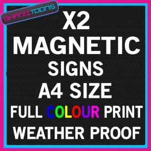 X2 A4 PERSONALISED MAGNETIC SIGNS  POSTERS FLYERS BUSINESS CARDS COLOUR PRINT - 150797202680